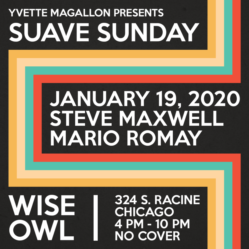 Suave Sunday, Mario Romay, Steve Maxwell, Wise Owl